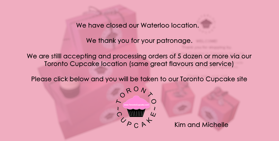 Welcome to Waterloo Cupcakes.  We deliver to Kitchener, Cambridge, Guelph and surrounding areas.  Please enjoy your visit to our web presence.